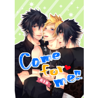 [Boys Love (Yaoi) : R18] Doujinshi - Final Fantasy XV / Noctis x Prompto (Come for me!!) / お塩