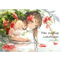Doujinshi - Illustration book - the teabag catalogue complete edition(Kaleido印刷版) / メガネ少女 (Megane Shoujo)