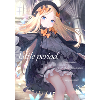Doujinshi - Illustration book - Fate/Grand Order / Saber (Fate/Extra) & Katsushika Hokusai & Abigail Williams (Little period.) / 春兎庵