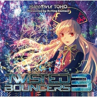 Doujin Music - Twisted Bouncers 3 / Rolling Contact