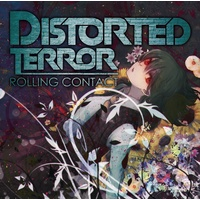 Doujin Music - Distorted Terror / Rolling Contact