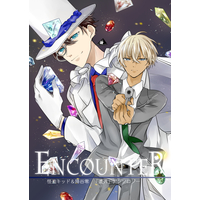 Doujinshi - Anthology - Meitantei Conan / Kuroba Kaito & Amuro Tooru & Phantom Thief Kid (ENCOUNTER) / Cipher.