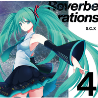 Doujin Music - Reverberations 4 / S.C.X