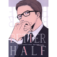 Doujinshi - Kingsman: The Secret Service / Eggsy x Harry Hart (BETTER HALF) / J.O.V