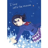 Doujinshi - Love Live! Sunshine!! / Watanabe You & Sakurauchi Riko & Takami Chika (Dive into the moon) / ゲツメンダイバー