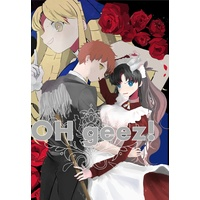 Doujinshi - Fate/stay night / Rin Tohsaka (OH geez!) / joychan