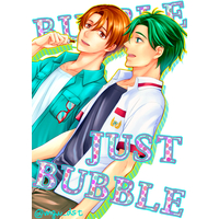 Doujinshi - King of Prism by Pretty Rhythm / Takahashi Minato x Yamada Ryou (BUBBLE, JUST BUBBLE) / 歪曲収差