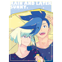 Doujinshi - Promare / Galo x Lio (RAIN AND LATER SUNNY.) / しおとソルト