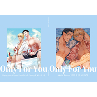 [Boys Love (Yaoi) : R18] Doujinshi - Meitantei Conan / Akai x Amuro (Only For You) / BOUNCE