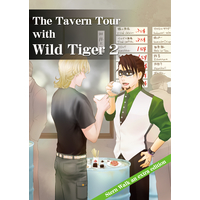 Doujinshi - TIGER & BUNNY / Barnaby x Kotetsu (The Tavern Tour with Wild Tiger2) / tsi