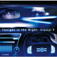 Doujin Music - Tonight is the Night / クリキッド