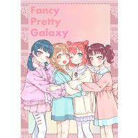 Doujinshi - Illustration book - Love Live! Sunshine!! / Kurosawa Ruby & Kunikida Hanamaru & Tsushima Yoshiko (Fancy Pretty Galaxy) / 八王子GALAXY VENUS