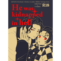 [Boys Love (Yaoi) : R18] Doujinshi - Kimetsu no Yaiba / Kibutsuji Muzan x Kamado Tanjirou (He was kidnapped in hell) / ORION