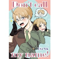 Doujinshi - Hetalia / America x United Kingdom (Don't call my name!) / あめライム