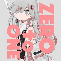 Doujin Music - ZERO to ONE / ろくろ (ろくろ (Circle))