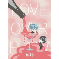 [Boys Love (Yaoi) : R18] Doujinshi - Novel - Gintama / Hijikata x Gintoki (LOVE OVERFLOW) / 現実糖避。