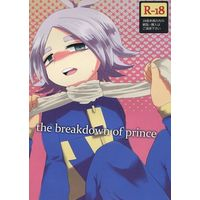 [Boys Love (Yaoi) : R18] Doujinshi - Inazuma Eleven / Gouenji x Fubuki (the breakdown of prince) / Ultimate Zekkouchou