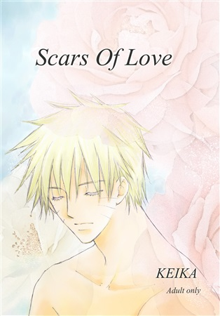 [Boys Love (Yaoi) : R18] Doujinshi - Novel - NARUTO / Kakashi x Naruto (Scars Of Love) / DIRTY LOVE