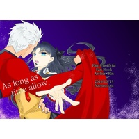 Doujinshi - Fate/stay night / Rin & Archer (As long as time allow.) / 天の邪鬼の館
