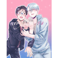 [Boys Love (Yaoi) : R18] Doujinshi - Yuri!!! on Ice / Katsuki Yuuri x Victor (TrueRelation) / トライアド