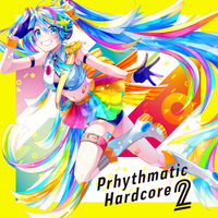 Doujin Music - Prhythmatic Hardcore 2 / On Prism Records