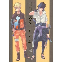 [Boys Love (Yaoi) : R18] Doujinshi - NARUTO / Naruto x Sasuke (Re2: so long) / 10-RANKAI