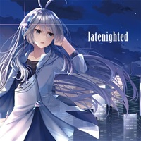 Doujin Music - latenighted / Rusty Atrium