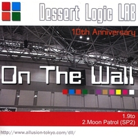 Doujin Music - On The Wall / Dessert Logic LAB / Dessert Logic LAB