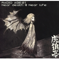 Doujin Music - RADIO AGE:01 Near Death @ Near Life / 虎狼亭 / 虎狼亭