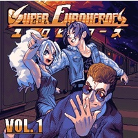 Doujin Music - Super Euroheroes Vol. 1 / Galaxian Recordings