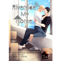 [Boys Love (Yaoi) : R18] Doujinshi - Novel - Meitantei Conan / Akai x Amuro (Riverside My Home) / おもち