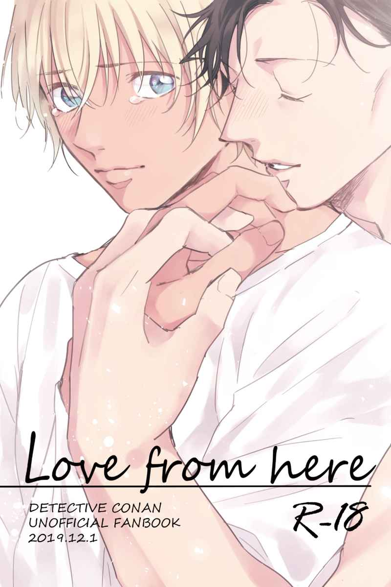 [Boys Love (Yaoi) : R18] Doujinshi - Novel - Anthology - Meitantei Conan / Akai x Amuro (Love from here) / 高床式