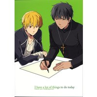 Doujinshi - Fate/Zero (I have a lot of things to do today) / WORLD BOX