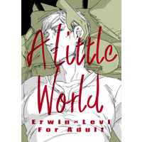 [Boys Love (Yaoi) : R18] Doujinshi - Shingeki no Kyojin / Erwin x Levi (A Little World) / えすさいず二号