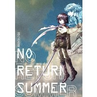 [Boys Love (Yaoi) : R18] Doujinshi - Zettai Karen Children (帰らざる夏) / Gekkou Touzoku