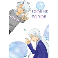 Doujinshi - Inazuma Eleven : Balance of Ares / Bernardo & All Characters & Haizaki Ryouhei (FROM ME TO YOU) / 麻霧屋