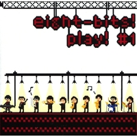 Doujin Music - eight-bits! play! #1 / eight-bits! / eight-bits!