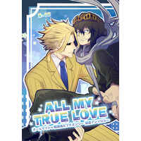 [Boys Love (Yaoi) : R18] Doujinshi - Anthology - My Hero Academia / All Might x Aizawa Shouta (ALL MY TRUE LOVE 【オマケあり】(with Calendar)) / Eternal snow
