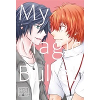 [Boys Love (Yaoi) : R18] Doujinshi - Novel - UtaPri / Otoya x Tokiya (My Magic Bullet) / S.C