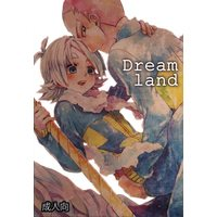 [Boys Love (Yaoi) : R18] Doujinshi - Inazuma Eleven GO / Someoka x Fubuki (Dream land) / しゅらしゅしゅしゅ