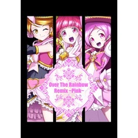 Doujinshi - Illustration book - PreCure Series / Cure Happy & Cure Blossom & Cure Black (Over The Rainbow Remix ~Pink~) / 猫飯屋