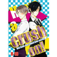 [Boys Love (Yaoi) : R18] Doujinshi - Novel - Anthology - Touken Ranbu / Heshikiri Hasebe x Shokudaikiri Mitsutada (Have a crush on!) / Gardenia