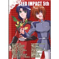 Doujinshi - Anthology - Mobile Suit Gundam SEED / All Characters (Gundam series) (SEED IMPACT 5th*アンソロジー) / Road
