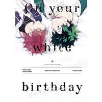 Doujinshi - My Hero Academia / Todoroki Shouto x Midoriya Izuku (On your white birthday) / 16hours
