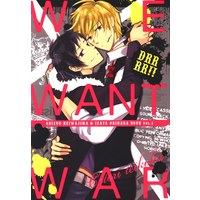 Doujinshi - Durarara!! / Shizuo x Izaya (WE WANT WAR) / ことり帝国
