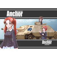Doujinshi - GIRLS-und-PANZER (Anchor(コピー本付き)) / kyo-k