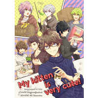 Doujinshi - Manga&Novel - Anthology - UtaPri / All Characters & Otori Eiichi & Mikado Nagi & HE★VENS (My kitten is very cute!) / 鹿 , 断崖絶壁