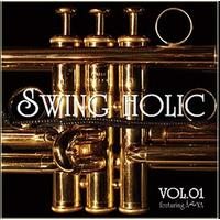Doujin Music - VOL.01 / SWING HOLIC