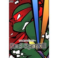 Doujinshi - Anthology - Mutant Ninja Turtles / Raphael (Red Spark!! *アンソロジー)
