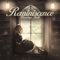 Doujin Music - Reminiscence / ハッカドロップ。